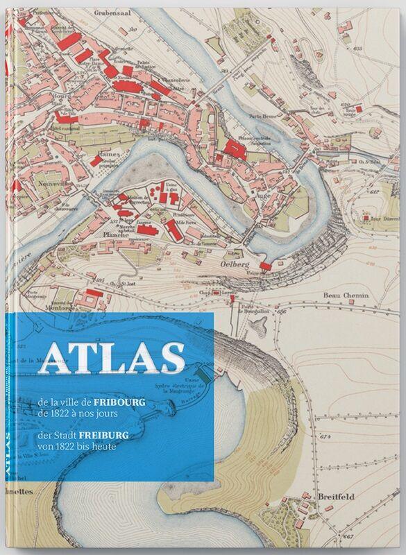 Atlas der Stadt Freiburg von 1822 bis heute
