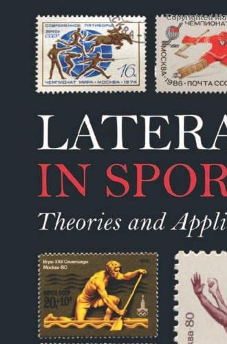 Laterality in sports<br>theories and applications<br>edited by...