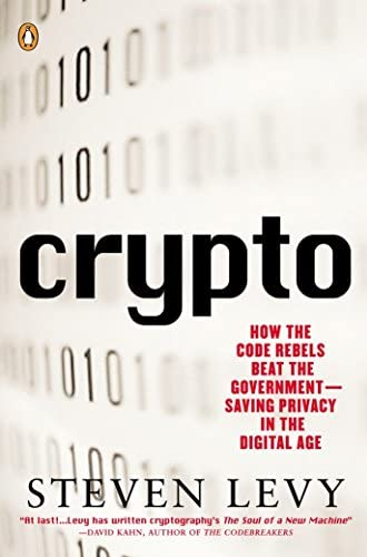 Crypto<br>how the code rebels beat the government saving priv...