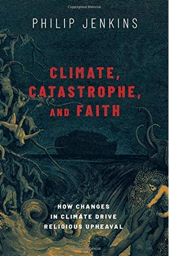 Climate, catastrophe, and faith <br>how changes in climate dr...