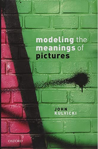 Modeling the meanings of pictures<br>depiction and the philos...