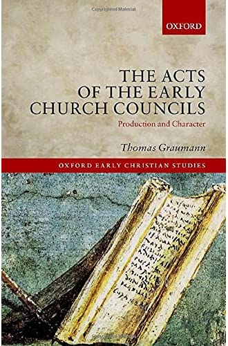 The act of early church councils<br>production and character