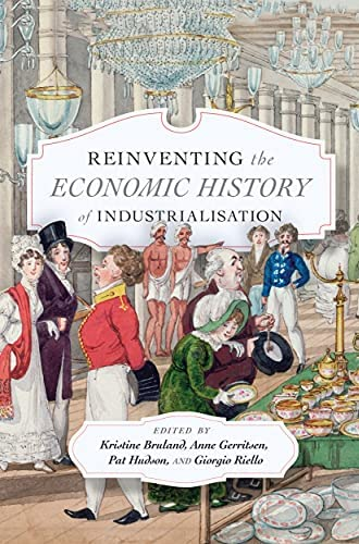 Reinventing the economic history of industrialisation<br>edit...