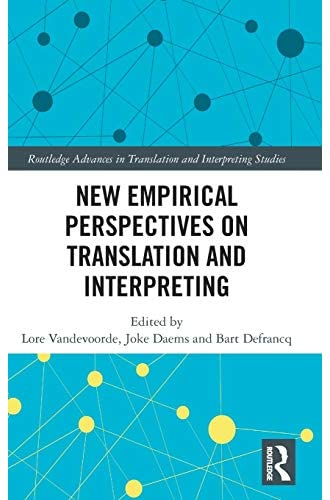 New empirical perspectives on translation and interpreting