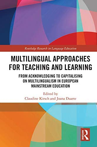 Multilingual approaches for teaching and learning<br>from ack...