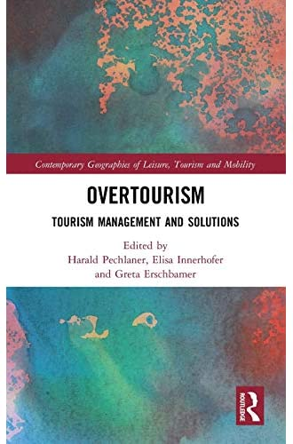 Overtourism<br>tourism management and solutions<br>edited by H...