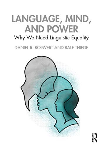 Language, mind and power<br>why we need linguistic equality