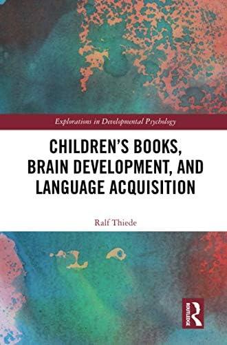 Children's books, brain development, and language acquisitio...