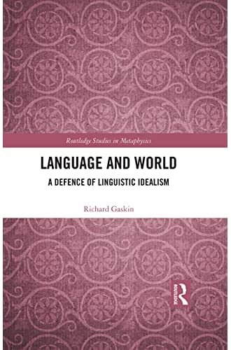 Language and word<br>a defence of linguistic idealism