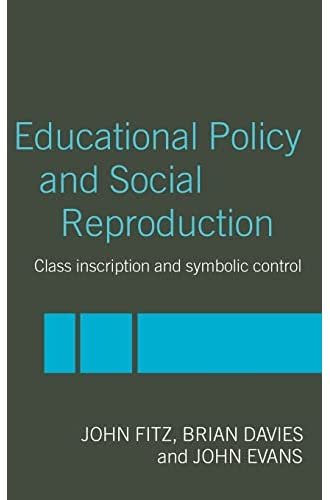 Educational policy and social reproduction<br>class inscripti...