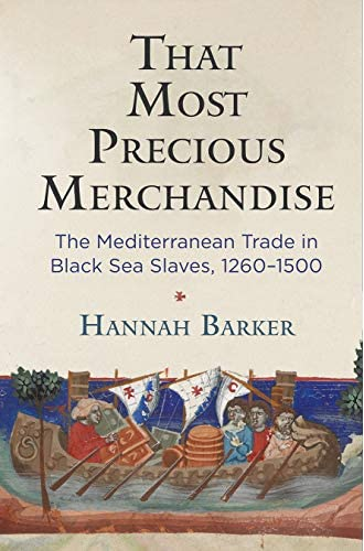 That most precious merchandise<br>the Mediterranean trade in ...