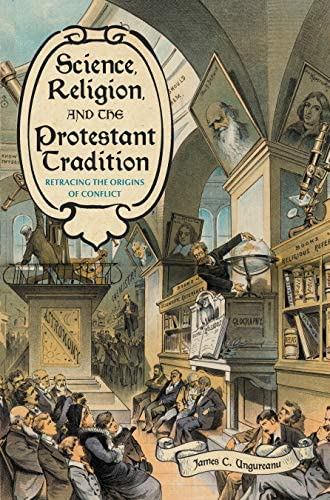Science, religion, and the Protestant tradition<br>retracing ...