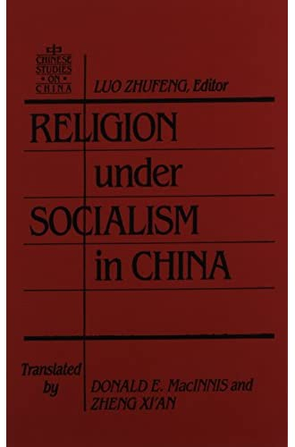 Religion under socialism in China<br>Luo Zhufeng, editor ; tr...