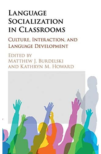 Language socialization in classrooms<br>culture, interaction,...
