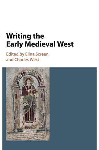 Writing the early medieval West<br>studies in honour of Rosam...