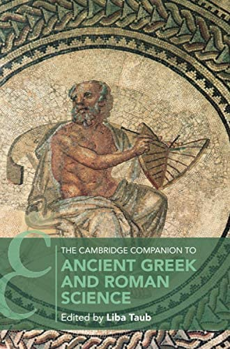 The Cambridge companion to ancient greek and roman science /...