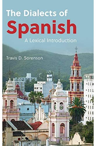 The dialects of Spanish<br>a lexical introduction