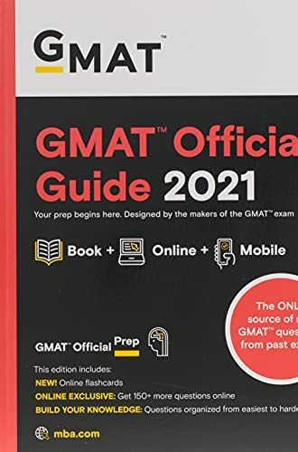 GMAT official guide 2021<br>your prep begins here. Designed b...