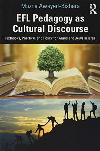 EFL pedagogy as cultural discourse<br>textbooks, practice, an...
