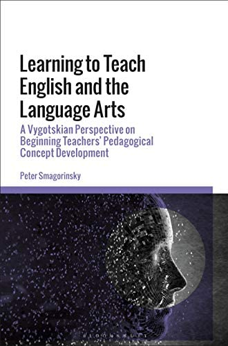 Learning to teach English and the language arts<br>a Vygotski...