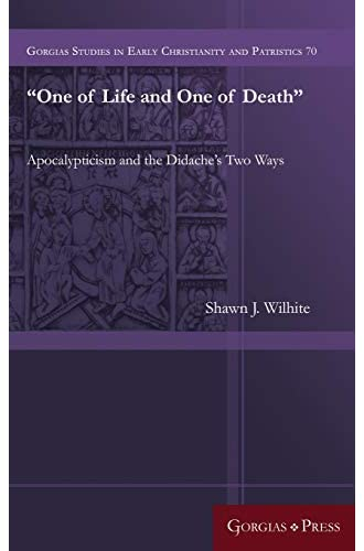 'One of life and one of death'<br>apocalypticism and the Dida...