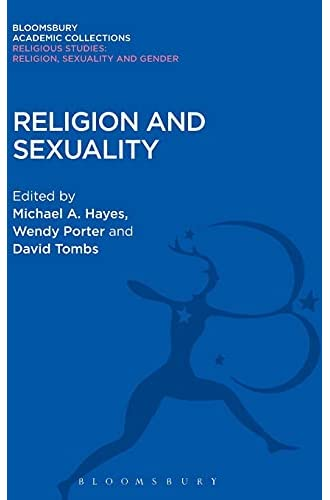 Religion and sexuality<br>ed. by Michael A. Hayes ... [et al....