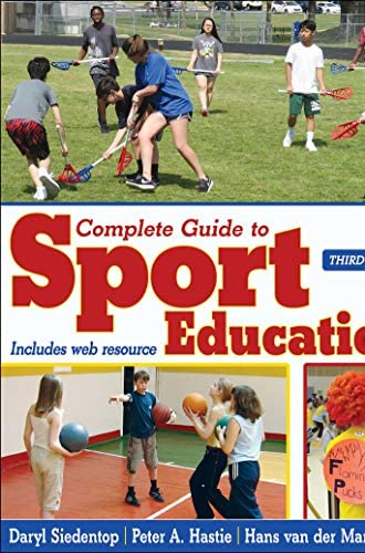 Complete guide to sport education<br>Daryl Siedentop, PED The...