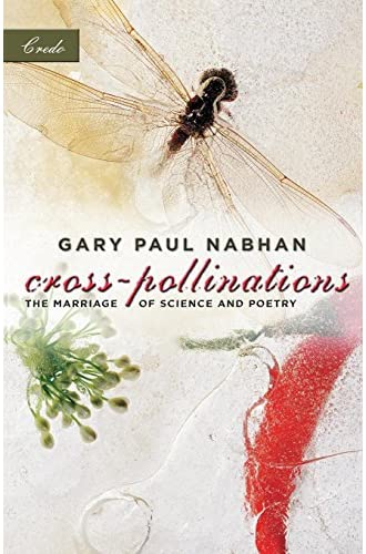 Cross-pollinations<br>the marriage of science and poetry
