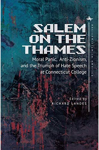 Salem on the Thames<br>moral panic, anti-zionism, and the tri...