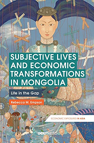 Subjective lives and economic transformations in Mongolia<br>...