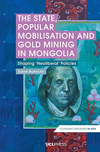 The state, popular mobilisation and gold mining in Mongolia ...
