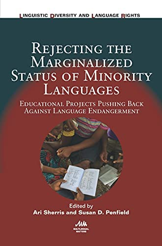 Rejecting the marginalized status of minority languages<br>ed...