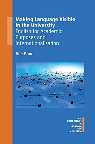 Making language visible in the university<br>English for acad...