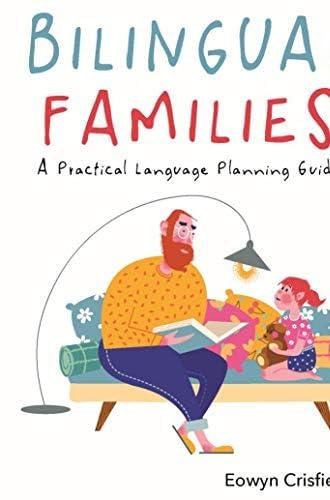 Bilingual families<br>a practical language planning guide