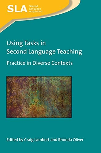 Using tasks in second language teaching<br>practice in divers...
