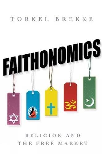 Faithonomics<br>religion and the free market