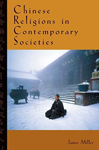 Chinese religions in contemporary societies<br>edited by Jame...