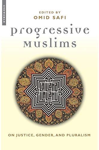 Progressive Muslims<br>on justice, gender and pluralism<br>ed....