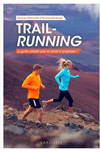 Trail-running<br>le guide complet pour se lancer et progresse...