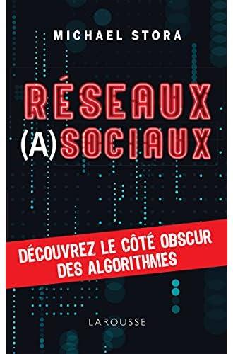 Réseaux (a)sociaux<br>découvrez le côté obscur des algorithme...