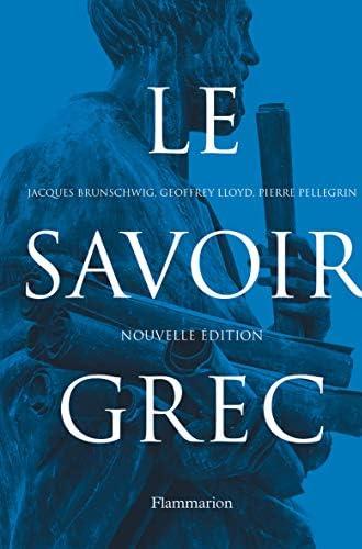 Le savoir grec<br>dictionnaire critique
