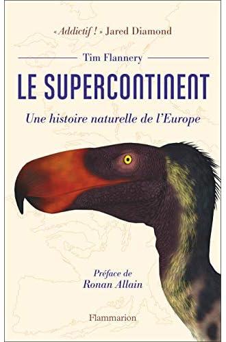 Le supercontinent<br>une histoire naturel...