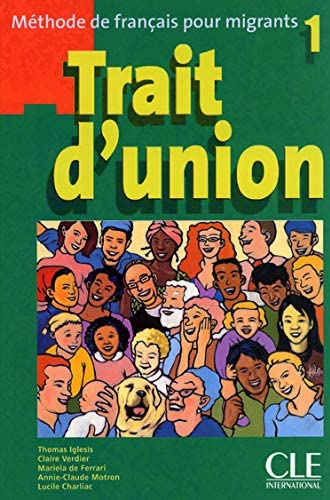 Trait d'union 1<br>méthode de français pour migrants