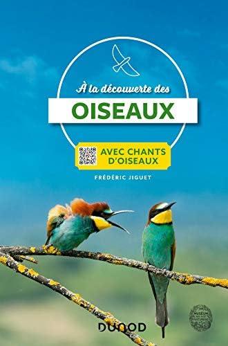 A la découverte des oiseaux<br>avec chants d'oiseaux<br>Frédér...