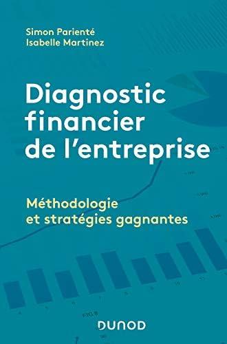 Diagnostic financier de l'entreprise<br>méthodologie et strat...