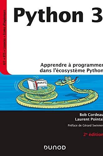 Python 3<br>apprendre à programmer dans l'écosystème Python