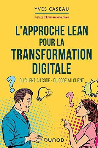 L'approche Lean pour la transformation digitale<br>du client ...