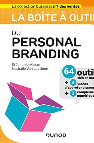 La boîte à outils du personal branding<br>64 outils clés en m...