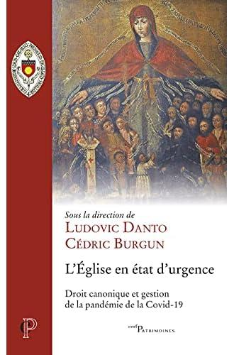 L'Eglise en état d'urgence<br>droit canonique et gestion de l...