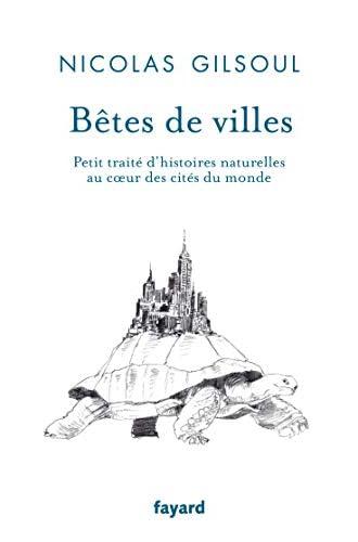 Bêtes de villes<br>petit traité d'histoires naturelles au coe...